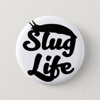 Slug Life 2 Inch Round Button