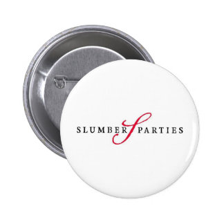 Slumber Parties Logo Promotional Parties 2 Inch Round Button