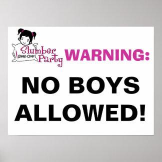 Slumber Party Warning Sign