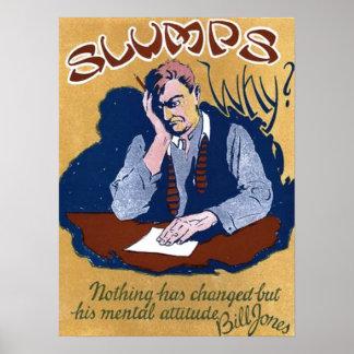 Slumps, Why? Poster