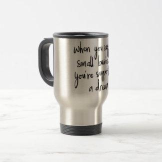 Small business dreams travel mug