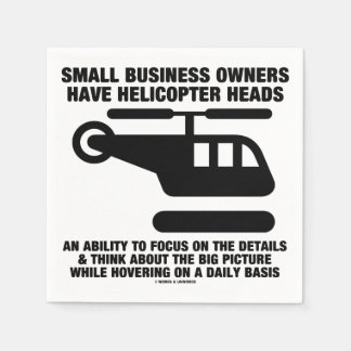 Small Business Owners Have Helicopter Heads Paper Napkins