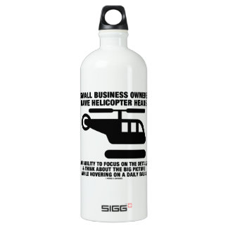 Small Business Owners Have Helicopter Heads SIGG Traveler 1.0L Water Bottle