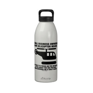 Small Business Owners Have Helicopter Heads Drinking Bottle