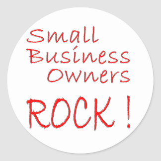 Small Business Owners Rock ! Sticker