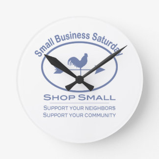 Small Business Saturday - blue Rooster Round Wall Clocks