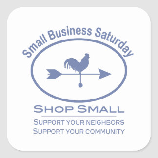 Small Business Saturday - blue Rooster Square Stickers