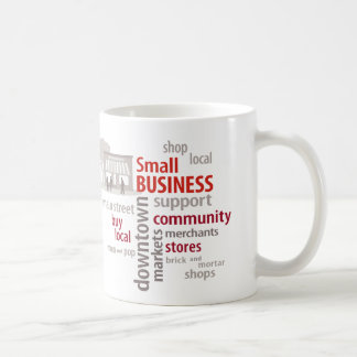 Small Business, Shop Local, Buy Local Basic White Mug