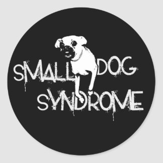 Small Dog Syndrome Classic Round Sticker