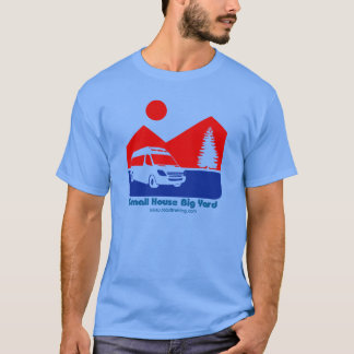 Small house big yard RV T-Shirt