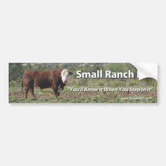 Small Ranch Life Bumper Sticker