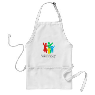 Small Things are Really the Big Things Standard Apron