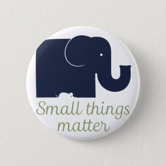 Small things matter.pdf 2 inch round button