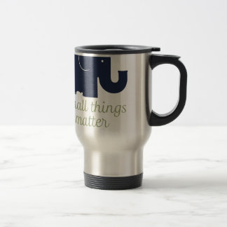 Small things matter.pdf travel mug
