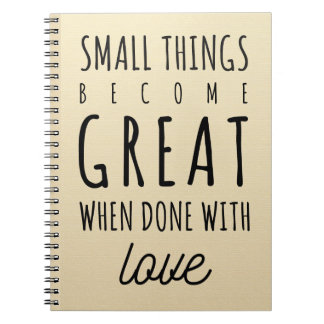 Small Things Quote Notebook