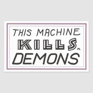 "Small ""This Machine Kills Demons"" sticker"