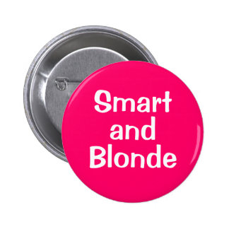 Smart  and Blonde 2 Inch Round Button