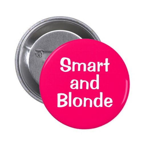 Smart  and Blonde Pins