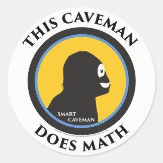Smart Caveman Stickers: This Caveman Does Math Classic Round Sticker