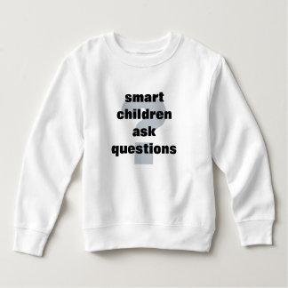 Smart Children Ask Questions Sweatshirt