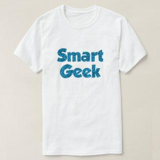 Smart Geek Print For Smart Geeks! T-Shirt