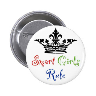 Smart Girls Rule...with Crown 2 Inch Round Button