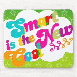 Smart is the New Cool Mouse Pad