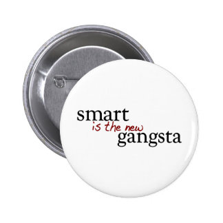Smart Is The New Gangsta Button