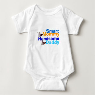 Smart like mommy handsome like daddy T-shirt