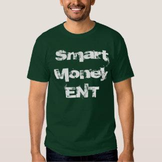 Smart MoneyENT T Shirts