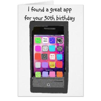 Smart Phone App 50th Birthday Card