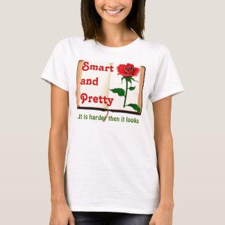 Smart & Pretty T-Shirt