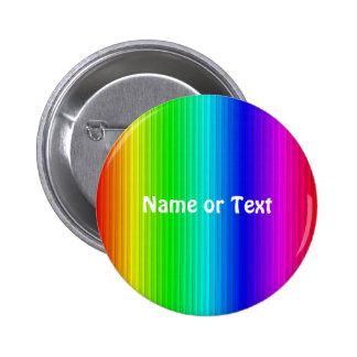 smart stripes,rainbow 2 inch round button