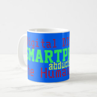 Smartphones Abducted the Human Race Blue Humor Mug