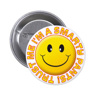Smarty Pants Trust Me Smile 2 Inch Round Button