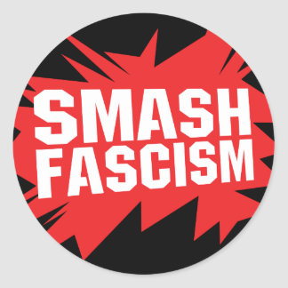 Smash Fascism Sticker