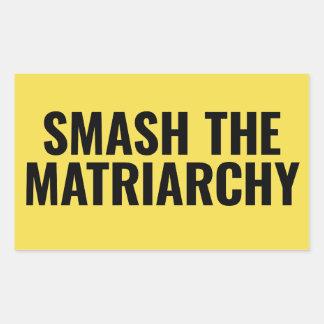Smash the Matriarchy Sticker