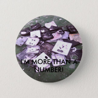 smashedscales, I'M MORE THAN A NUMBER! 2 Inch Round Button