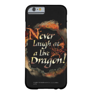 SMAUG™ - Never Laugh Logo Graphic Barely There iPhone 6 Case