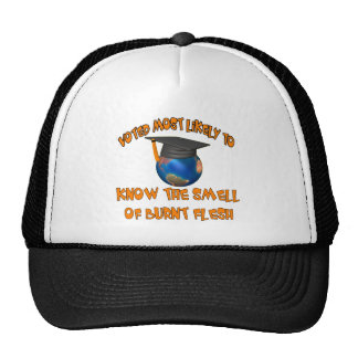 Smell Burnt Flesh Trucker Hat