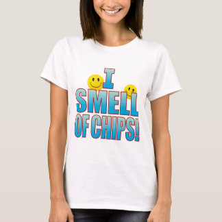 Smell Of Chips Life B T-Shirt