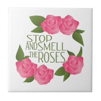 Smell The Roses Tile