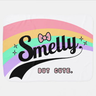 Smelly but cute funny baby silly lol baby blanket