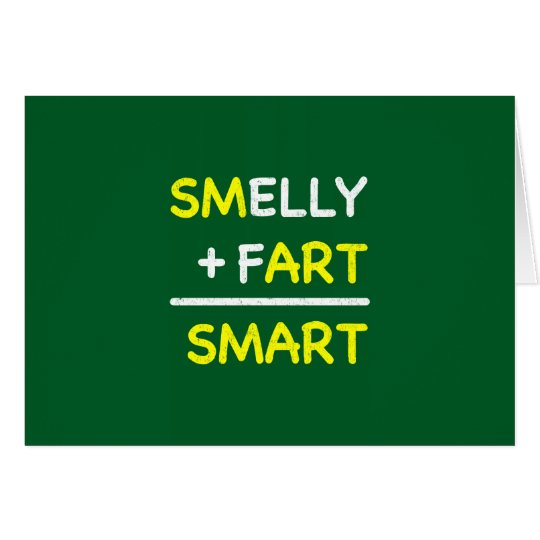 SMELLY + FART = SMART CARD