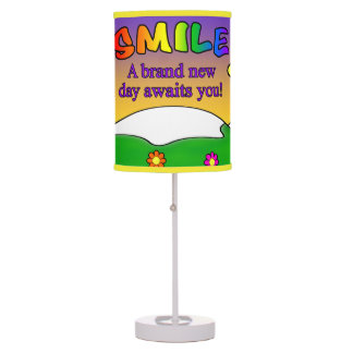 Smile A Brand New Day Awaits You Table Lamp