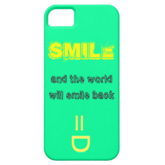 Smile and the World Will Smile Back iPhone 5 Cover