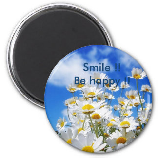 Smile !!Be happy !! 2 Inch Round Magnet