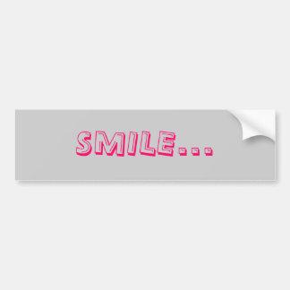 SMILE... BUMPER STICKER