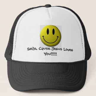 Smile, Cause Jesus Loves You!!!!! Trucker Hat
