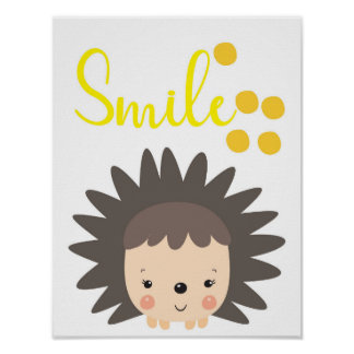 Smile cute hedgehog poster